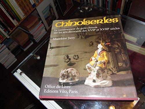 Chinoiseries : Le rayonnement du goût chinois sur les arts décoratifs des XVIIe et XVIIIe siècles