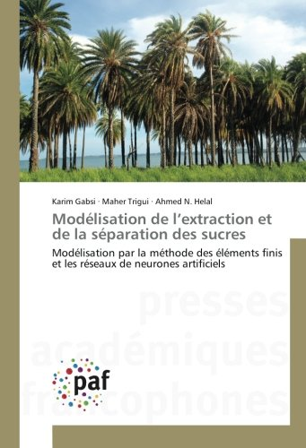 Modélisation de l extraction et de la séparation des sucres par Karim Gabsi