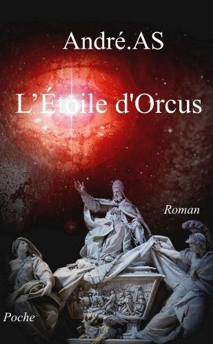 L'Étoile d'Orcus - (poche) par André.As