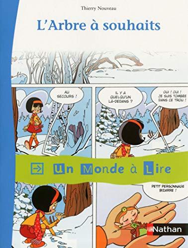 Album 4 : L'arbre à souhaits CE1 par Thierry Nouveau