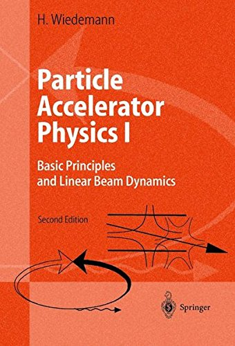 Particle Accelerator Physics: Basic Principles and Linear Beam Dynamics: v. 1