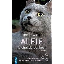 Alfie, le chat du bonheur (French Edition)