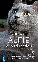 Alfie, le chat du bonheur de Rachel Wells