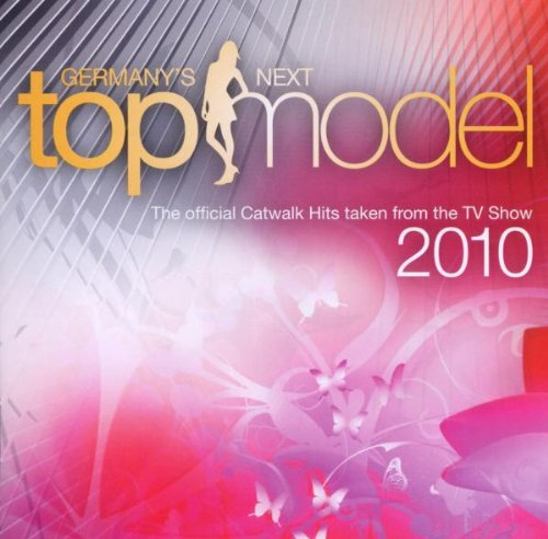 Germany's Next Topmodel 2010 - Official Catwalk Hits