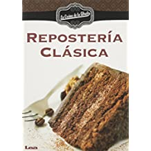 Reposteria Clasica / Classic Pastries