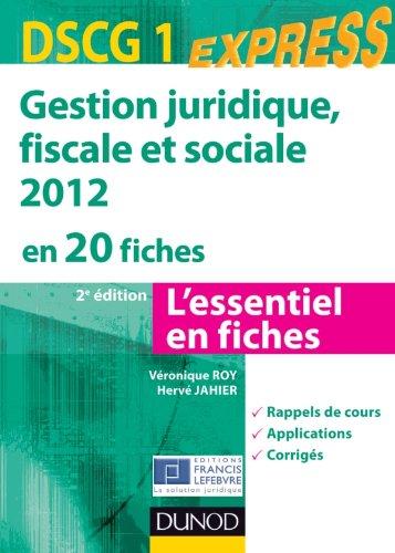 Gestion juridique, sociale, fiscale 2012 - DSCG 1 - 2e éd - en 20 fiches