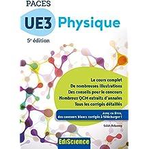 PACES UE3 Physique - 5e éd. : Manuel, cours + QCM corrigés (3 - UE3 t. 1) (French Edition)