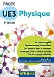 PACES UE3 Physique - 5e éd. - Manuel, cours + QCM corrigés