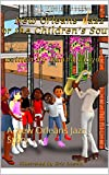 New Orleans Jazz for the Children Soul: A New Orleans Jazz Story (English Edition)