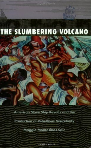 The Slumbering Volcano: American Slave Ship Revolts and the Production of Rebellious Masculinity (New Americanists) by Maggie Montesinos Sale (1997-09-22) par Maggie Montesinos Sale;