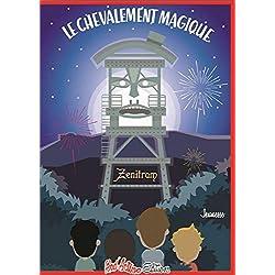 Le Chevalement magique (Jeunesse t. 2)