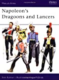 Napoleon's Dragoons and Lancers (Men-at-Arms)
