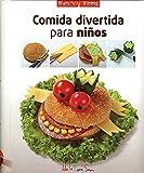 Comida Divertida para ninos / Fun Food for Kids