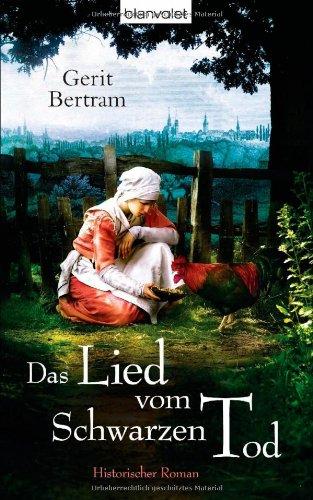 Buchseite und Rezensionen zu 'Das Lied vom Schwarzen Tod: Historischer Roman' von Gerit Bertram