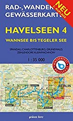 Rad-, Wander- und Gewässerkarte Havelseen 4: Wannsee bis Tegeler See: Mit Spandau, Charlottenburg, Grunewald, Zehlendorf, Kleinmachnow. Maßstab ... und Gewässerkarten Berlin/Brandenburg)