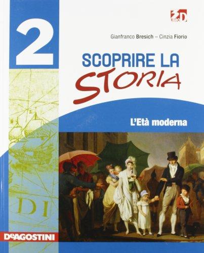 Scoprire la storia. Per le Scuola media. Con espansione online: SCOPR.STORIA 2 +LD