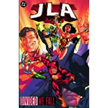 JLA: Divided We Fall by Mark Waid (2002-02-22)