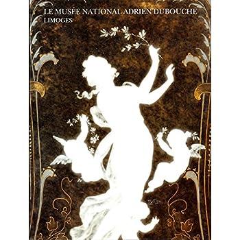 Le Musée National Adrien Dubouché - Limoges