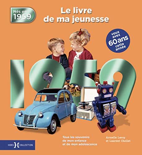 1959, Le Livre de ma jeunesse par Laurent CHOLLET