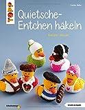 Quietsche-Entchen häkeln (kreativ.kompakt.): Ente gut - alles gut