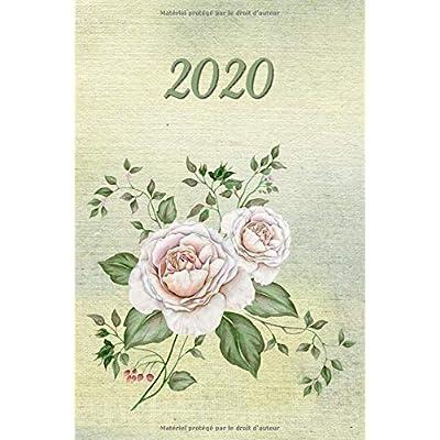 2020: Fleurs Roses  -  Agenda - Planificateur Hebdomadaire et Mensuel -   Agenda semainier  2020 -   Calendrier des semaines 2020  - 20 pages Adresses - 12 pages relevé de temps