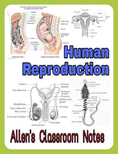 Human Reproduction: Allen's Classroom Notes (English Edition)