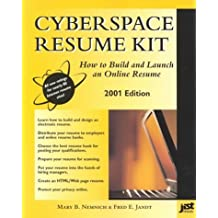 Cyberspace Resume Kit: How to Launch an Online Resume by Mary B. Nemnich (2000-10-04)