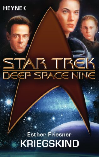 Star Trek - Deep Space Nine: Kriegskind: Roman