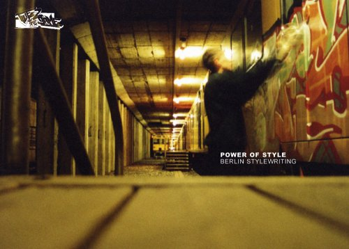 Power of style : Berlin stylewriting