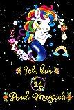 Ich bin 14 & magisch: Einhorn mit mehr Einhörnern innen, Platz zum Schreiben und Zeichnen! Ein Einhorn Notizbuch für Mädchen, 14 Jahre altes ... 6 x 9, 120 Seiten, Meerjungfrau Einhorn