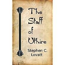 The Staff of Uthire (Resurgence Book 1)