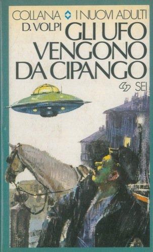 Gli UFO vengono da Cipango.