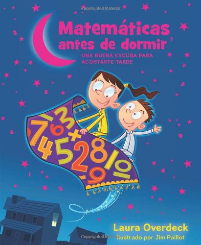 Matematicas Antes de Dormir = Bedtime Math (Matemáticas Antes De Dormir/ Bedtime Math)
