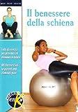 Il benessere della schiena. Tutti gli esercizi per prevenire ed eliminare il dolore. Ediz. italiana e inglese. Con DVD