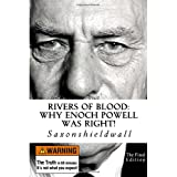 Rivers of Blood: Why Enoch Powell Was Right!