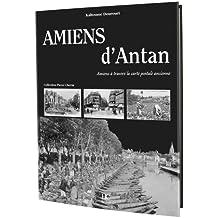 Amiens d'antan