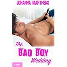 The Bad Boy Wedding