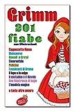 Grimm 201 fiabe (Ragazzi in Fermento Vol. 12)