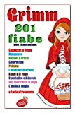 Grimm 201 fiabe (Ragazzi in Fermento)