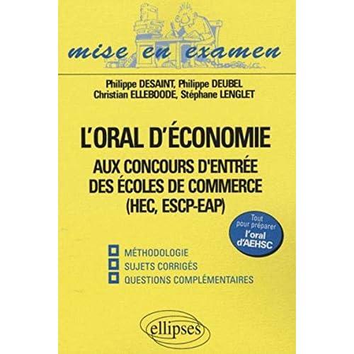 L'Oral D'Economie Aux Concours D'Entree Des Ecoles De Commerce Hec Escp Eap Methodologie