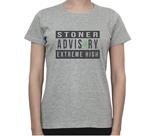 Stoner Advisory EXTREME HIGH Funny Explicit Sign Graphic Women's T-Shirt Gris