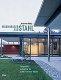 Wohnhäuser aus Stahl: Zeitgemäße Architektur für lichtdurchflutete Räume