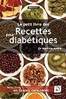 Le petit livre des recettes pour diabétiques par André