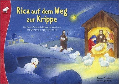 Krippe: Ein Folien-Adventskalender zum Vorlesen und Basteln eines Fensterbildes von Susanne Pramberger ( Adventskalender, 11. August 2012 ) ()