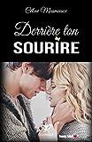 Telecharger Livres Derriere ton sourire (PDF,EPUB,MOBI) gratuits en Francaise