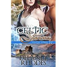 Celtic Storms, Second Edition: Book 1 in the Celtic Steel Series (English Edition)