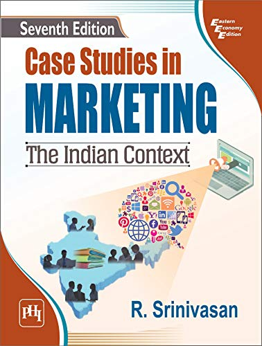 Case Studies in Marketing: The Indian Context