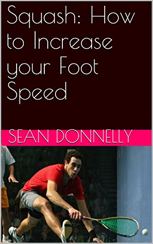 Squash: How to Increase your Foot Speed di Sean Donnelly