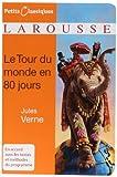 Le Tour du monde en 80 jours - Larousse - 12/11/2009