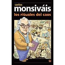 Los rituales del caos (Biblioteca Era / Era Library)
